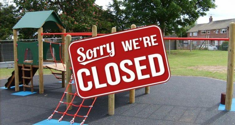 Play Areas closed due to Coronavirus